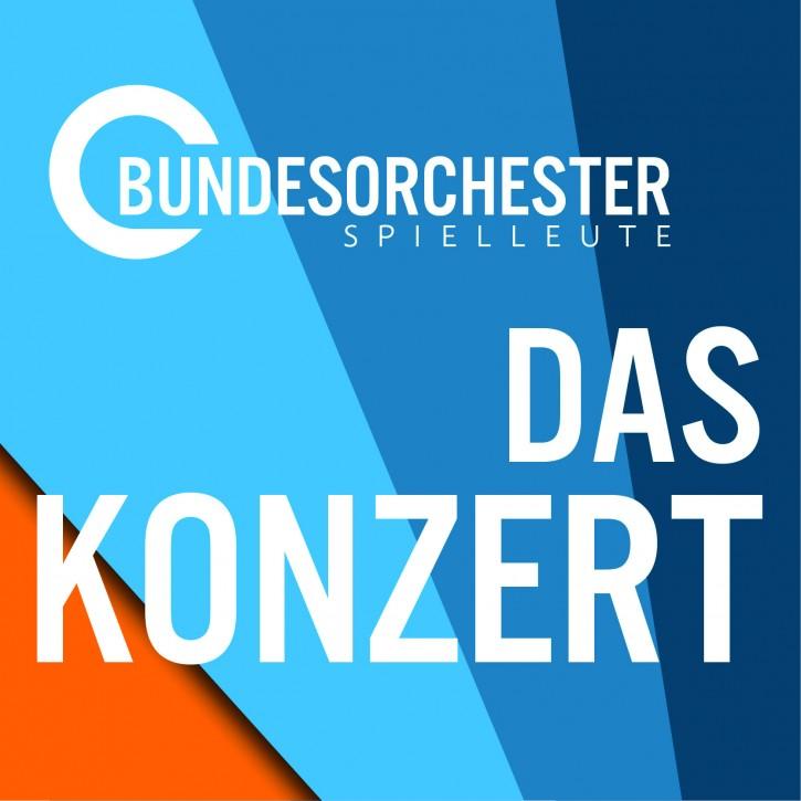 Bundesorchester Spielleute - Das Konzert -