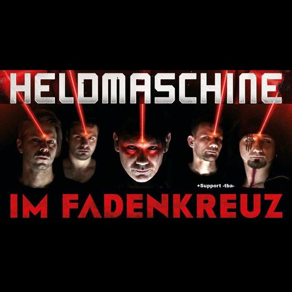 Heldmaschine + support - Fadenkreuz Tour 2020