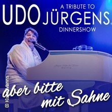 A Tribute To Udo Jürgens Dinner Show