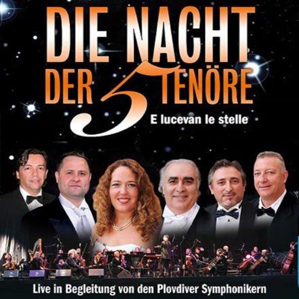 """Die Nacht der 5 Tenöre - """"E lucevan le stelle"""""""